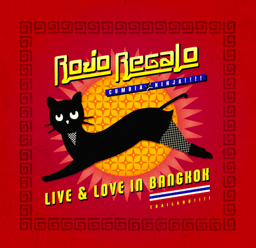 ROJO REGALO / LIVE & LOVE IN BANGKOK